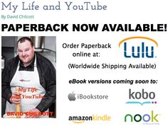 "My new book ""My Life and YouTube"" paperback now available! Order online here with worldwide shipping: http://www.lulu.com/shop/david-chilcott/my-life-and-youtube/paperback/product-21892446.html"