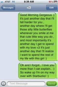 What I would do to wake up to a text message like this..... <3<3 ohhh myyyyy (: