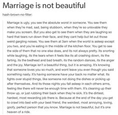 Marring your best friend makes marriage so much easier. ...at my worst I am loved