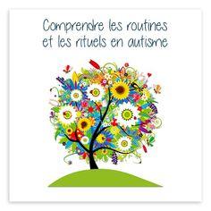 Comprendre les routines et les rituels en autisme Le Trouble, Aspergers, Montessori, Education, Articles, Behavior, Communication, Lily, Parenting