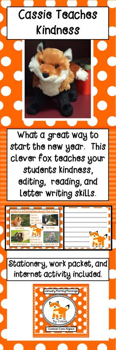 Your class will learn to be kind toward each other by reading the messages sent to them by Cassie, the clever fox.  The students also learn reading and editing skills as they read and correct the mistakes made by Cassie.  There are packets that can be copied for individual work. Interesting website links are also included in this package. $4