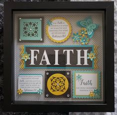 Gift Of Faith, Now Faith Is, Hebrews 11, Paper Wall Art, Creativity And Innovation, Box Frames, Craft Gifts, Scrapbooks, Shadow Box