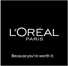 10 Companies That Totally Nailed Their Taglines - L'Oreal