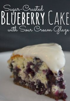Love the Sour Cream Glaze! Sugar-Crusted Blueberry Cake with Sour Cream Glaze. Oh my goodness, this cake is SO yummy! The perfect blend of sweet & tart. The crunchy sugar crust is to die for! Blueberry Cake, Blueberry Recipes, Blueberry Season, Delicious Desserts, Dessert Recipes, Yummy Food, Sour Cream Cake, Gateaux Cake, Glaze Recipe