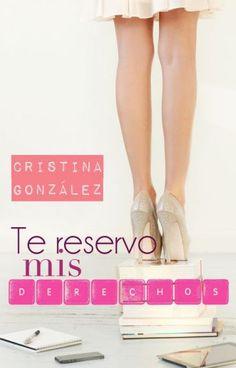 Te reservo mis derechos © Cristina González 2014//También disponible en Amazon. de aleianwow