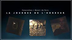 Journeé de l'horreur : Catacombes + Manoir de Paris
