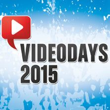 VideoDays 2015 & CommunityDay 2015 in Köln // 08.08.2015 - 08.08.2015  // 08.08.2015 13:00 KÖLN/LANXESS arena // 08.08.2015 13:01 KÖLN/LANXESS arena