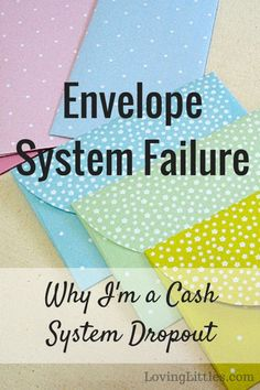 What is the envelope system? Here's why I'm a complete failure at this method of budgeting.: