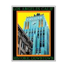 Historic Downtown Los Angeles Posters> CARDS, POSTERS & PRINTS> 22FISH22 graphics and fine art