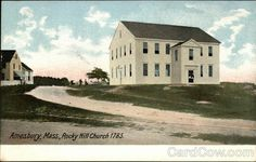 Rocky Hill Church 1785 Amesbury Massachusetts