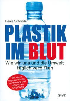 https://www.kopp-verlag.de/Plastik-im-Blut.htm?websale8=kopp-verlag&pi=126403&ci=000427&ws_tp1=nl&ref=newsletter&subref=plastik_im_blut_2017-12-05_2020349704&log=extern