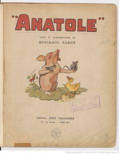 Anatole . Texte et illustrations de Benjamin Rabier, 1935