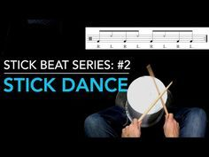 Stick Beat Series #2 Stick Dance - BucketDrumming.net - YouTube