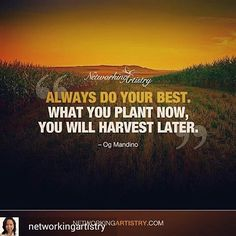 @Regrann from @networkingartistry -  Always do your best. What you plant now you will harvest later. . . . . #successjourney #attractionmarketing #inspirationalquotes #motivationalquotes #branding #brandingtips #networkmarketing #mlm #homebusiness #multilevelmarketing #homebasedbusiness #internetmarketing #onlinemarketing #workfromhomemom #stayathomemom - #regrann
