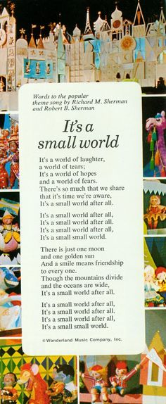 It's a small world My least favorite Disney songs. We always ride it at Disney world but we regret if each time! It will stay stuck in your head all day! Walt Disney, Disney Pixar, Disney Songs, Disney Quotes, Disney Love, Disney Magic, Disney Parks, Disney Song Lyrics, Disney Stuff