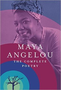 Amazon.com: The Complete Poetry eBook: Maya Angelou: Kindle Store