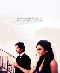 """The Vampire Diaries Damon & Elena """"It was easier to hate you than to admit that I love you"""" Vampire Diaries The Originals, Vampire Diaries Poster, Vampire Diaries Quotes, Vampire Diaries Wallpaper, Vampire Diaries Cast, Damon Salvatore Quotes, Damon Salvatore Vampire Diaries, Ian Somerhalder Vampire Diaries, Stefan Salvatore"""