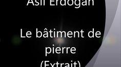Asli Erdogan,  extrait de Le bâtiment de pierre - slam de Nadine Léon