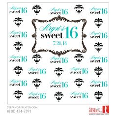Sweet 16 Backdrop Made By Step And Repeat LA To Make A Girls Birthday Extra Special
