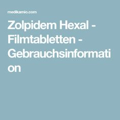 Zolpidem Hexal - Filmtabletten - Gebrauchsinformation Group