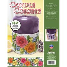 Janlynn-Candle Corsets Spring Rose Garden Plastic Canvas Kit. Wrap your candles with these beautiful designs! Fits most round candles. This package contains 14 count plastic canvas, six-strand cotton