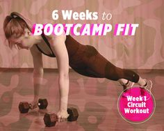 6 Weeks to Bootcamp Fit: Week 1 Strength Circuit Workout