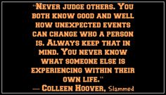 Ameen to that Colleen I think everyone should remember this. Society wouldn't be so screwed up.