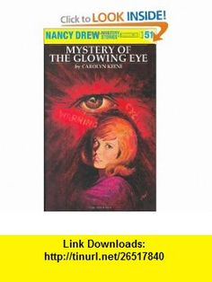 The Mystery of the Glowing Eye (Nancy Drew Mystery Stories, No 51) (9780448095516) Carolyn Keene , ISBN-10: 0448095513  , ISBN-13: 978-0448095516 ,  , tutorials , pdf , ebook , torrent , downloads , rapidshare , filesonic , hotfile , megaupload , fileserve