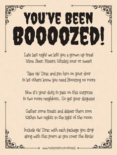 "We have all heard that families get ""boo'd"" for halloween... For the Adults you can get BOOOOZED! great idea! Free Printable..."
