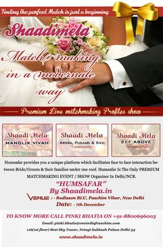 www.shaadimela.in Presenting the India's first time marriage show in Raddison blue hotel Delhi......
