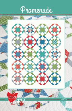 Promenade Quilt Pattern by Cluck Cluck Sew