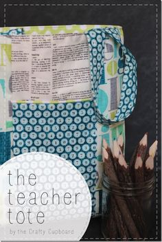 Teacher Appreciation Idea--add a thank you tag, and you've got a cute, practical gift!  The-Teacher-Tote-Tutorial-by-The-Crafty-Cupboard