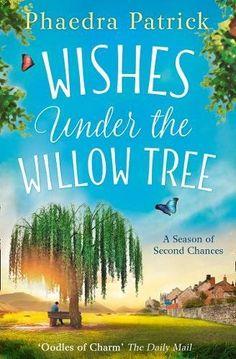 Phaedra Patrick-Wishes Under The Willow Tree