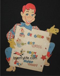 Howdy Doody Be good, eat well, don't cry, sleep tight it's Howdy, Doody Time! Bob Smith, Howdy Doody, 60s Toys, Retro Kids, Kids Shows, Vintage Toys, Puppets, Childhood Memories, Crying