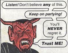 You tell 'em Satan!