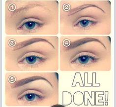 Fill in those eye brows. 100 timee the difference!