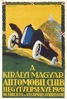 Imre Foldes - The Royal Hungarian Automobile Club, 1920 Car Posters, All Poster, Powered Bicycle, Carpathian Mountains, Famous Artwork, Europe, Illustrations And Posters, Artist Names, World War I