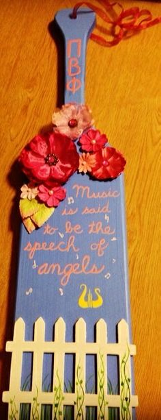 """Adorable Pi Beta Phi paddle """"music is said to be the speech of angels!"""" #piphi #pibetaphi"""