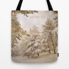 Adventure. Snowing at the mountains. Tote Bag by Guido Montañés - $22.00