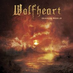 Melodic death metal from Finland. Wolfheart - Shadow World (2015) review @ Murska-arviot