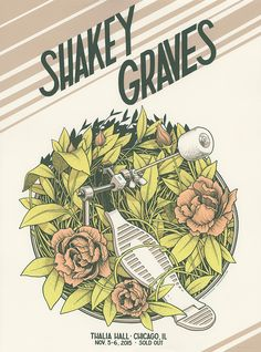#gigposter for Shakey Graves by Justin Santora.