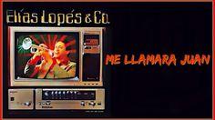 Elias Lopes & Compañia, Canta Lefty Perez, Me Llamara Juan