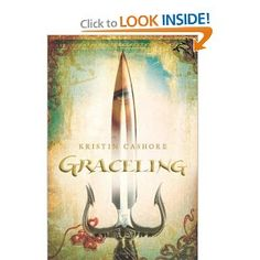 Graceling by Krisin Kashore  Meet Katsa - not to be confused with Katniss - a strong young woman who finds a way to help those whom she is ordered to hurt.