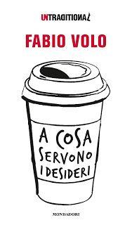 """Il Blog di Elisabetta: """"A cosa servono di desideri""""...di Fabio Volo!"""