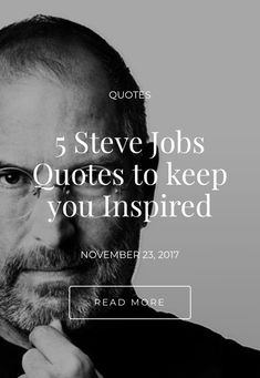 5 Steve Jobs Quotes to keep you Inspired - Shivali Singla Job Quotes, Steve Jobs, Read More, Motivational Quotes, Inspired, Reading, Inspiration, Motivational Life Quotes, Motivation Quotes