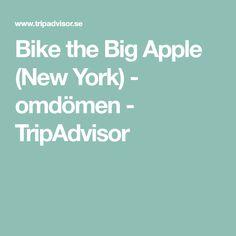 Bike the Big Apple (New York) - omdömen - TripAdvisor