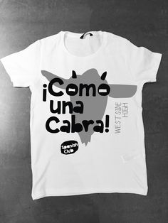 "T-shirt design for Spanish club. I used the Spanish slang phrase ""Como una Cabra"" which meaning is ""being crazy"", and translation is ""like a goat"". Illustration, Graphic design, t-shirt, Spanish club, como una cabra, goat, crazy, Illustration, Vector Illustration, Vector Art, Character, Digital Art, Black and white, b/w, Vector, Illustrator."