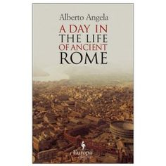 an introduction to the life in ancient rome It has already spread throughout central africa, raising fearless warriors at every step and were it not that christianity is sheltered in the strong arms of science, the science against which it had vainly struggled, the civilisation of modern europe might fall, as fell the civilisation of ancient rome.