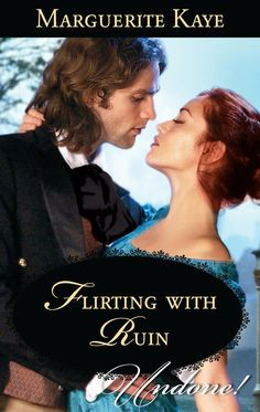 Marguerite Kaye - Flirting With Ruin