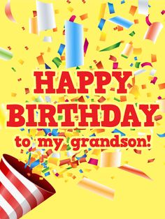 Its Time To Celebrate Your Awesome Grandson On His Birthday This Bri